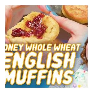 how-to-make-honey-whole-wheat-english-muffins-youtube image