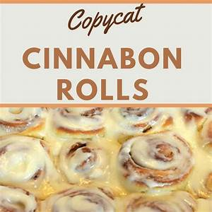 cinnabon-copycat-recipe-livelikeyouarerichcom image