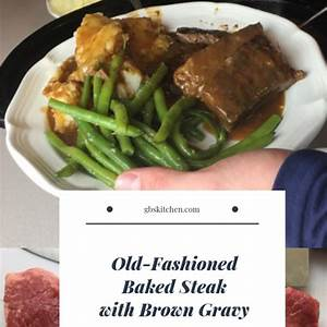 oven-baked-steak-with-brown-gravy-gbs-kitchen image