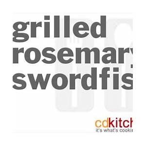 grilled-rosemary-swordfish-recipe-cdkitchencom image