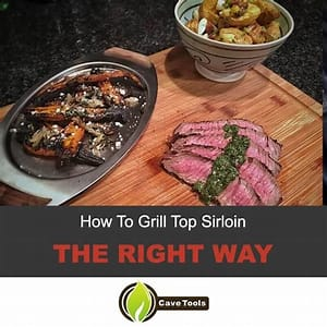 how-to-grill-top-sirloin-the-right-way-grill-master image