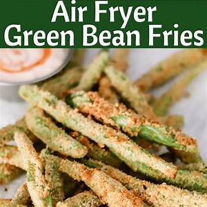 air-fryer-green-bean-fries-no-oil-recipe-domestic image