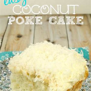 the-best-coconut-poke-cake-around-it-is-a-keeper image