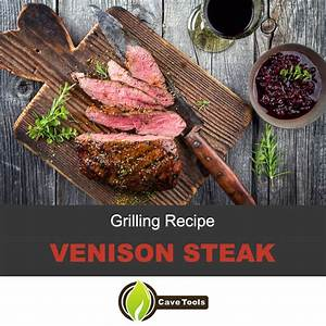 venison-steak-recipes-grilling-tips-and image