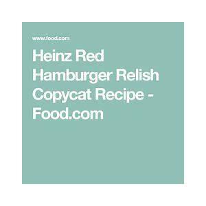 heinz-red-hamburger-relish-copycat-recipe-foodcom image