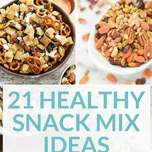 21-healthy-snack-mix-recipes-for-weight-loss-low-calorie image