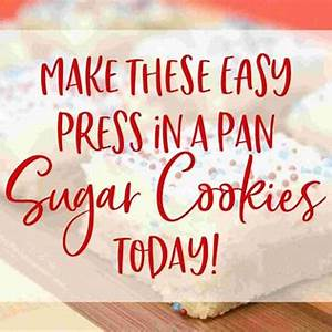 quick-and-easy-sugar-cookies-recipe-bars-press-in-a-pan image