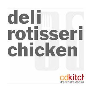 deli-rotisserie-chicken-recipe-cdkitchencom image