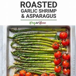 roasted-garlic-shrimp-and-asparagus-recipe-chefdehomecom image