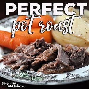 perfect-pot-roast-recipes-that-crock image