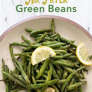 air-fryer-green-beans-easy-and-crispy-best-recipe-box image