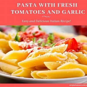 easy-pasta-with-fresh-tomatoes-and-garlic image