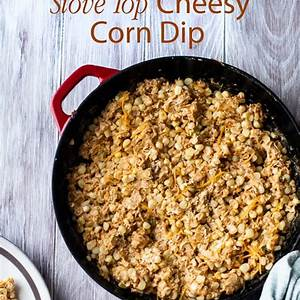easy-corn-dip-recipe-with-cheese-on-the-stove-top-best image